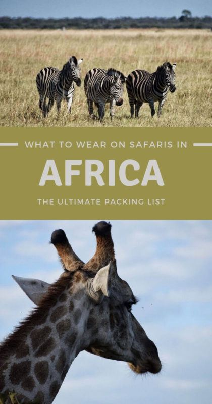 Learn what to wear on safari in Africa - via @clautavani